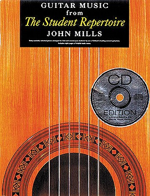 Guitar Music from the Student Repertoire By Mills, John